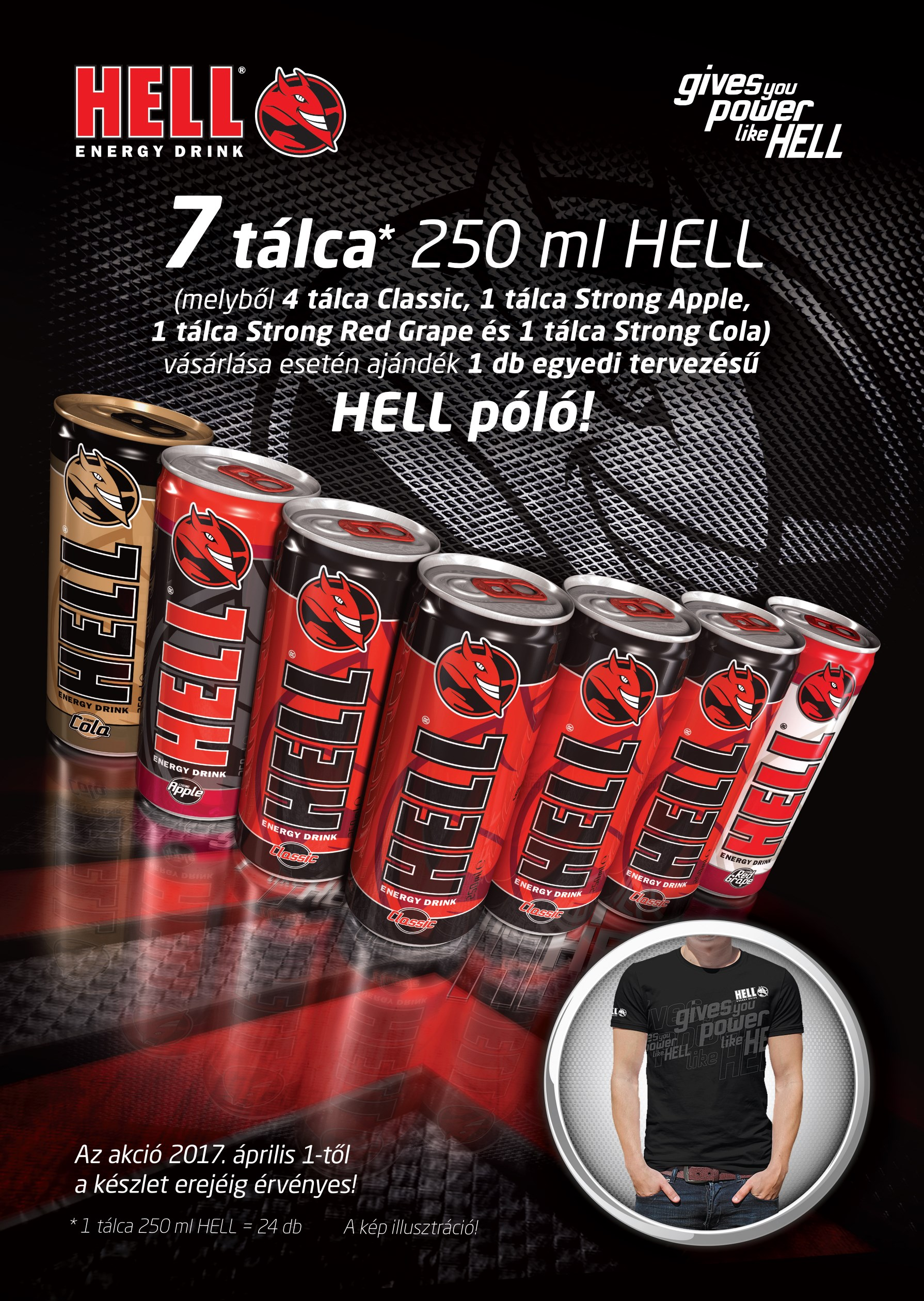 7 tálca Hell mellé ajándék HELL póló